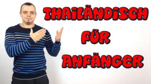Thailändisch für Anfänger (Thaikurs)